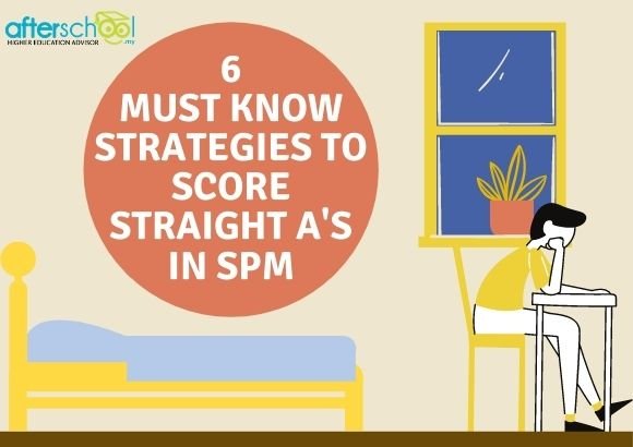 6 Must Know Strategies to Score Straight As in SPM