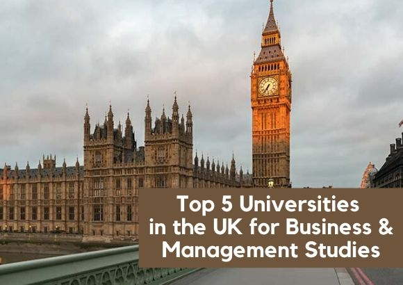 Top 5 Universities in the UK for Business & Management Studies