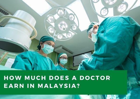 How Much Does a Doctor Earn in Malaysia?