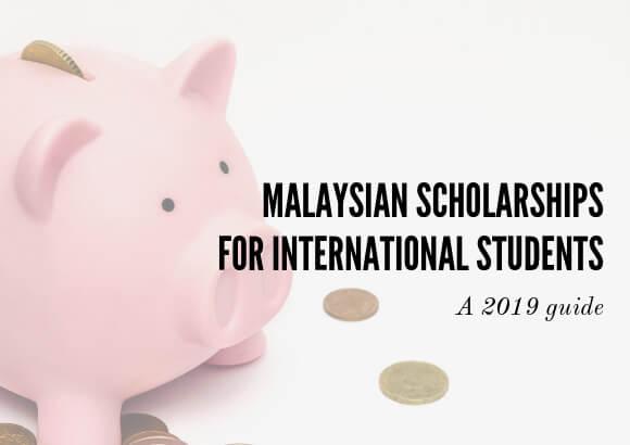 2019 Malaysian Scholarships for International Students