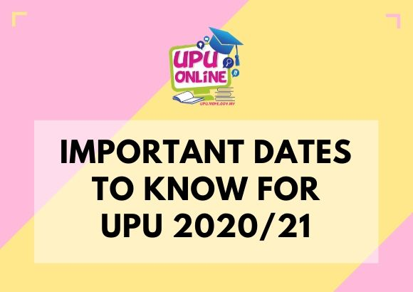 Important Dates to Know for UPU 2020/21: Interviews, Announcements & More