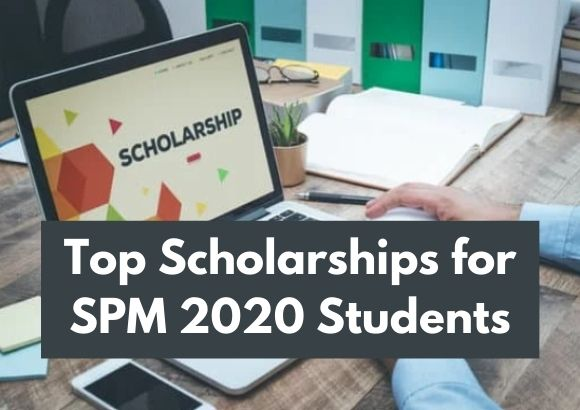 Top Scholarships for SPM 2020 Students