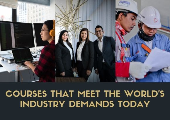 Courses That Meet the World's Industry Demands Today
