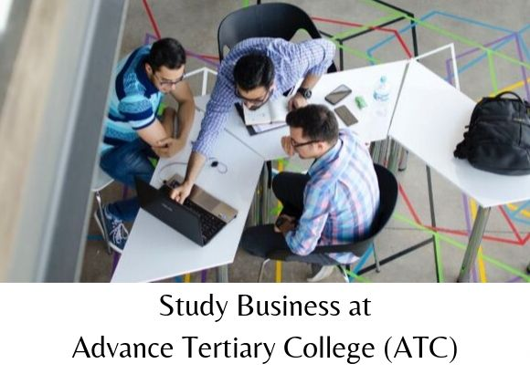 Study Business at Advance Tertiary College (ATC)