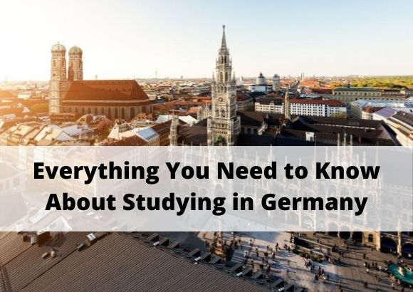 Everything You Need to Know About Studying in Germany