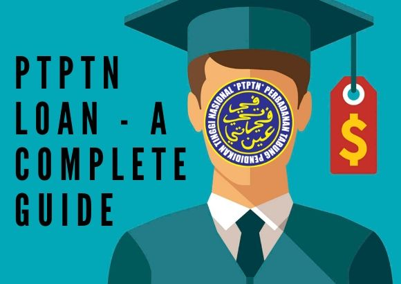 PTPTN Loan - A Complete Guide