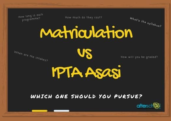 Matriculation vs IPTA Asasi