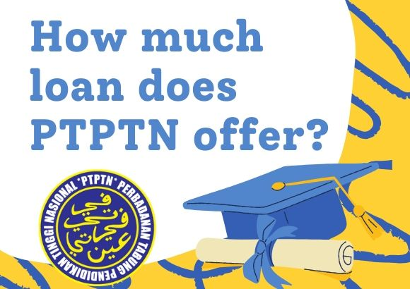How Much Loan Does PTPTN offer?