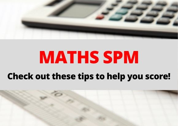 Check out our tips for SPM Maths paper!