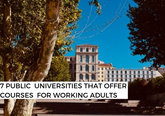 7 public universities that offer courses for working adults