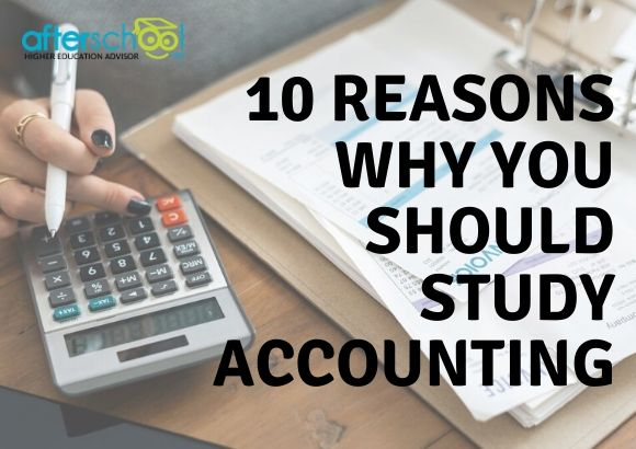 10 Reasons Why You Should Study Accounting