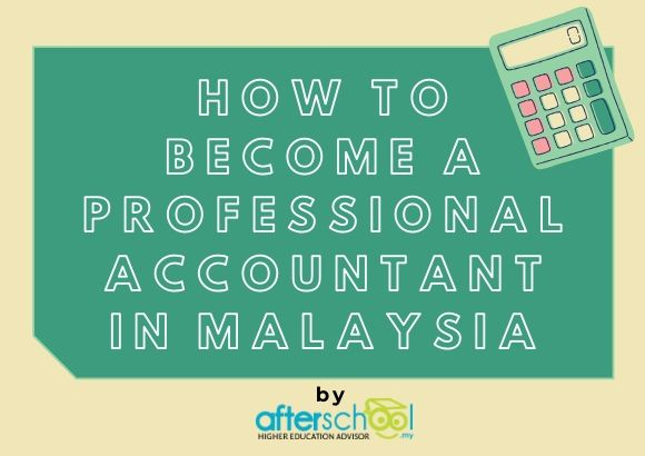 How to Become a Professional Accountant in Malaysia