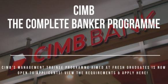 Apply now for The Complete Banker Programme at CIMB
