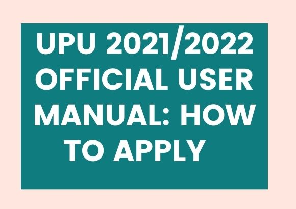 UPU 2021/2022 Official User Manuals: How to Apply