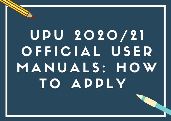 UPU 2020/21 Official User Manuals: How to Apply