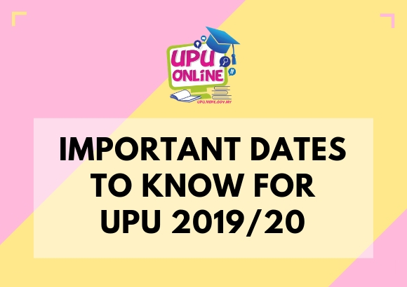 Important Dates to Know for UPU 2019/20: Interviews, Announcements & More