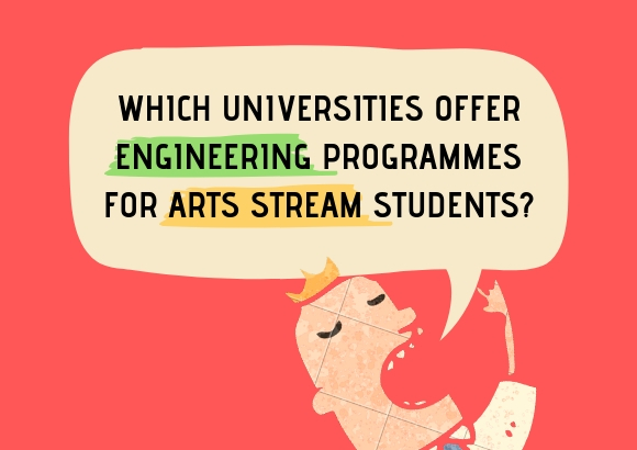 Which Universities Offer Engineering for Arts Stream Students?