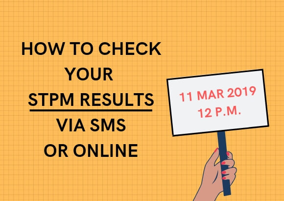 How to Check Your STPM 2018 Results via SMS & Online (12 PM TODAY!)