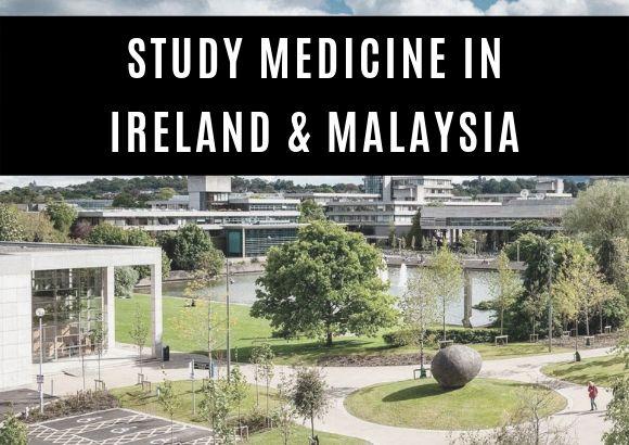 Study a Medicine Degree in Ireland & Malaysia