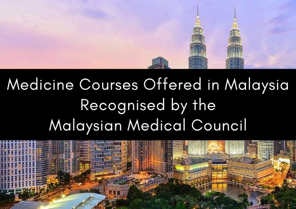Complete List of Medicine Courses Offered in Malaysia Recognised by the Malaysian Medical Council