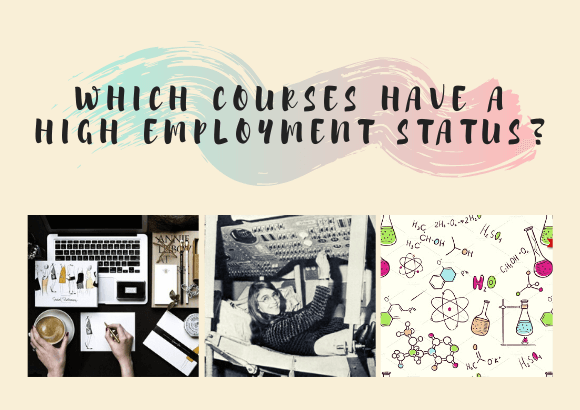Which Courses have a High Employment Status?