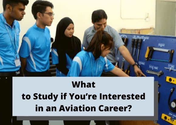 What to Study if You're Interested in an Aviation Career?