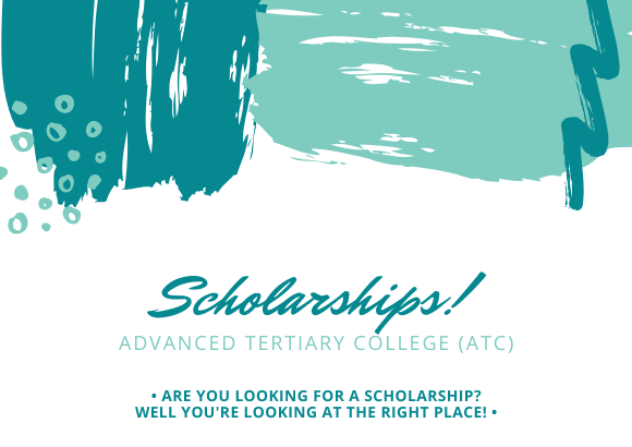 Looking to further your studies? Advance Tertiary College (ATC) is providing scholarships!