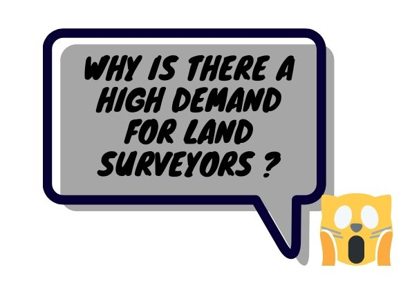 Why Is There A High Demand For Land Surveyors?