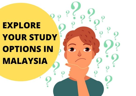 Explore Your Study Options in Malaysia