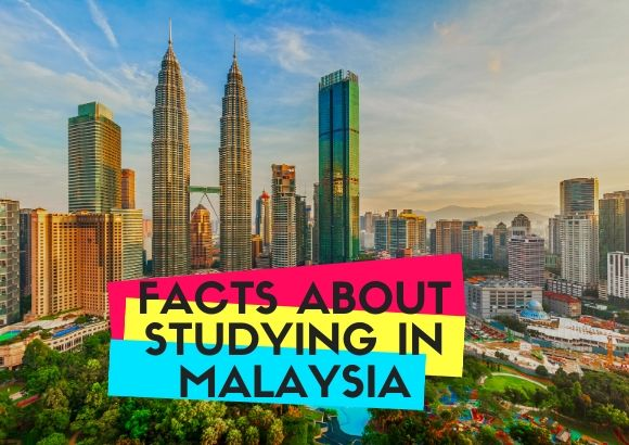 Facts About Studying in Malaysia