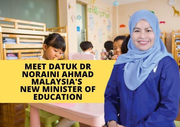 Meet Datuk Dr Noraini Ahmad, Malaysia's New Minister of Education