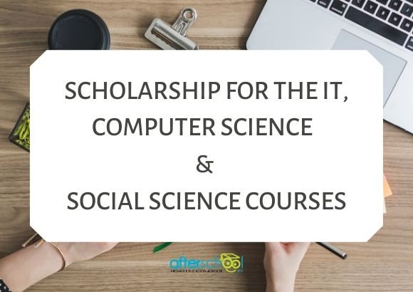 Scholarships for the IT, Computer Science and Social Science Courses