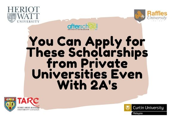 You Can Apply for These Scholarships from Private Universities Even With 2A's