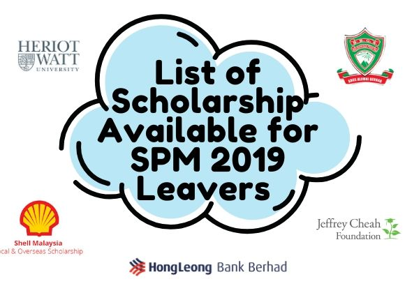 List of Scholarship Available for SPM 2019 Leavers