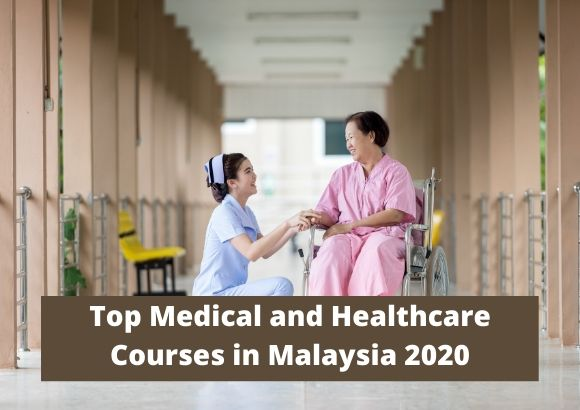 Top Medical and Healthcare Courses in Malaysia 2020