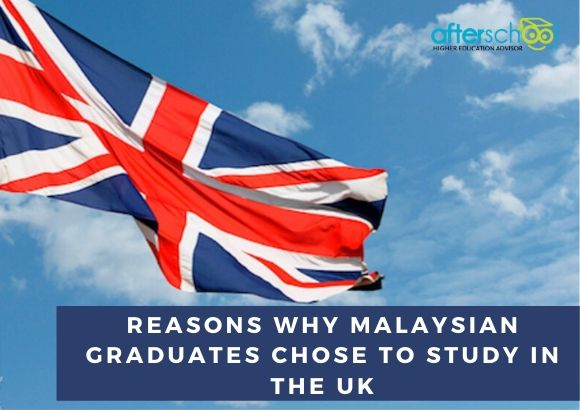 Reasons Why Malaysian Graduates Chose to Study in the UK
