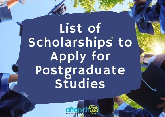 List of Scholarships to Apply for Postgraduate Studies