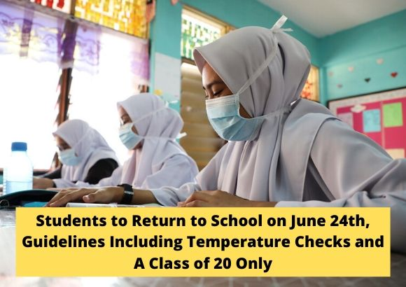 Students to Return to School on June 24th, Guidelines Including Temperature Checks and A Class of 20 Only