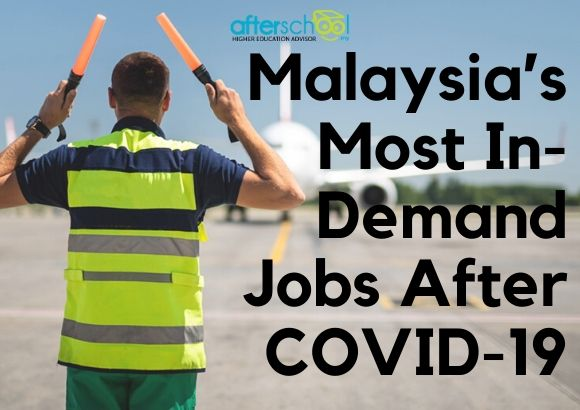 Malaysia's Most In-Demand Jobs After COVID-19