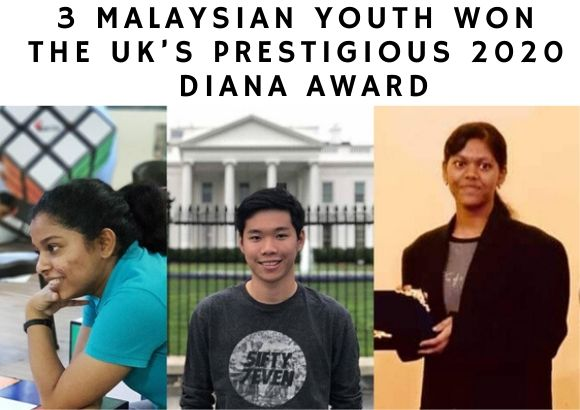 3 Malaysian Youth Won the UK's Prestigious 2020 Diana Award