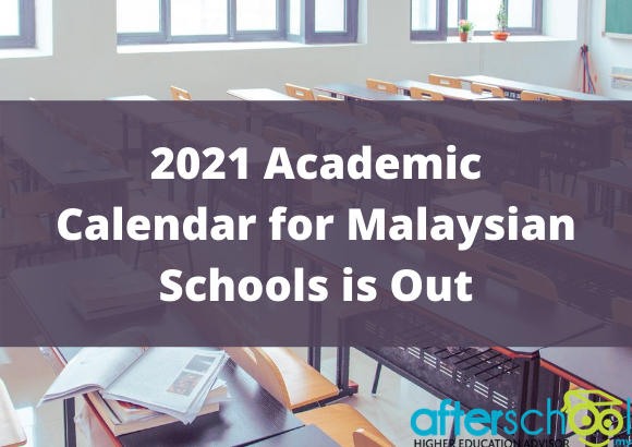 2021 Academic Calendar for Malaysian Schools is Out