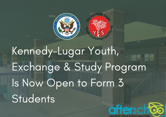 Kennedy-Lugar Youth Exchange & Study Program Is Now Open to Form 3 Students