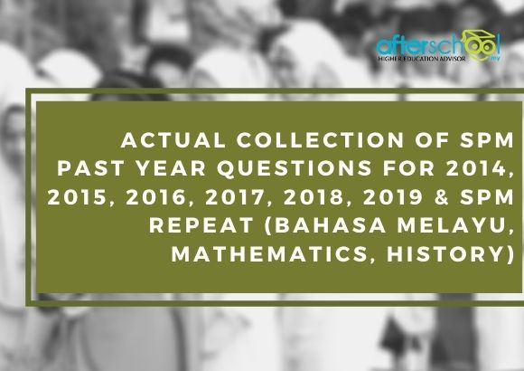 Actual Collection of SPM Past Year Questions for 2014, 2015, 2016, 2017, 2018, 2019 & SPM Repeat (Bahasa Melayu, Mathematics, History)