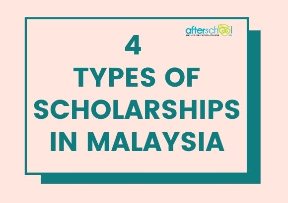 4 Types of Scholarships in Malaysia