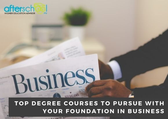 Top Degree Courses to Pursue with Your Foundation in Business