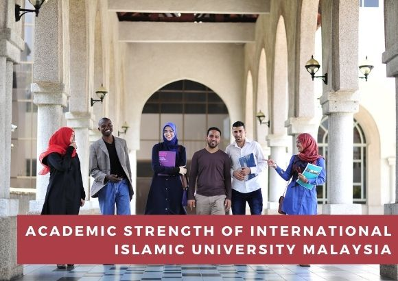 Academic Strength of International Islamic University Malaysia