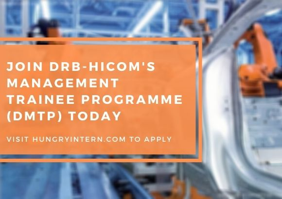Join DRB-HICOM's Management Trainee Programme (DMTP) Today
