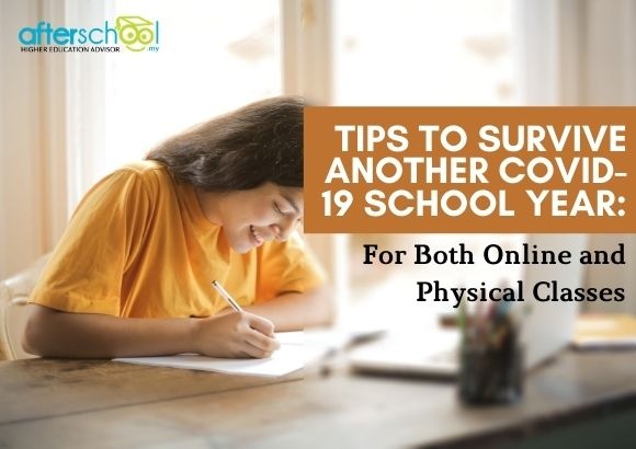 Tips to Survive Another Covid-19 School Year: For Both Online and Physical Classes