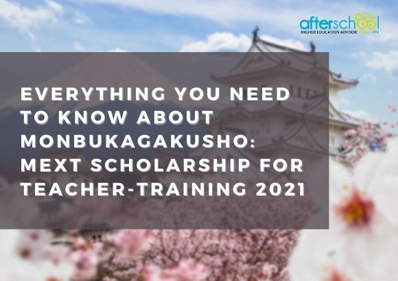 Everything You Need to Know About Monbukagakusho: MEXT Scholarship for Teacher-Training 2021