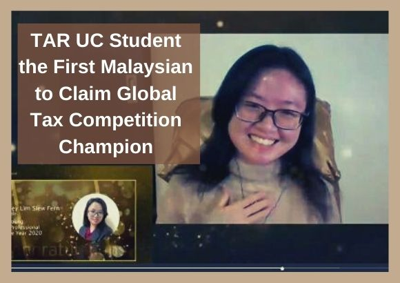 TAR UC Student the First Malaysian to Claim Global Tax Competition Champion